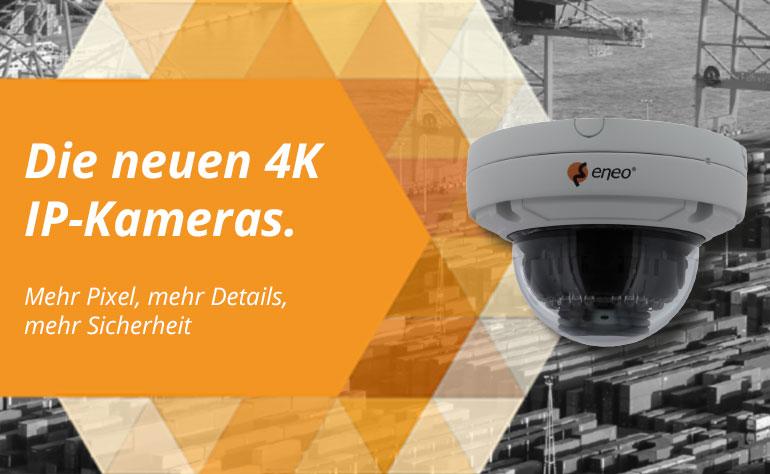 eneo 4K IP Kameras