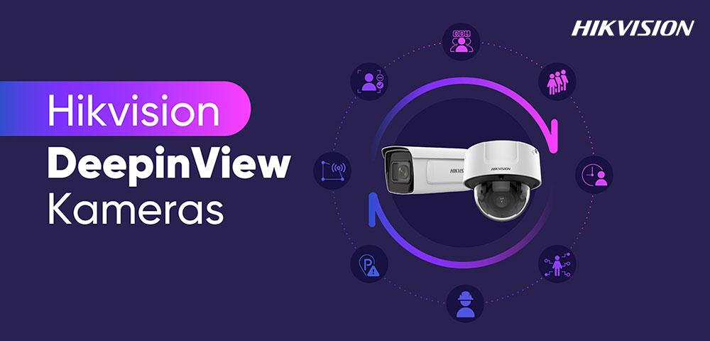 Hikvision DeepinView-Netzwerkkameras: Sinnvolle Schlussfolgerungen