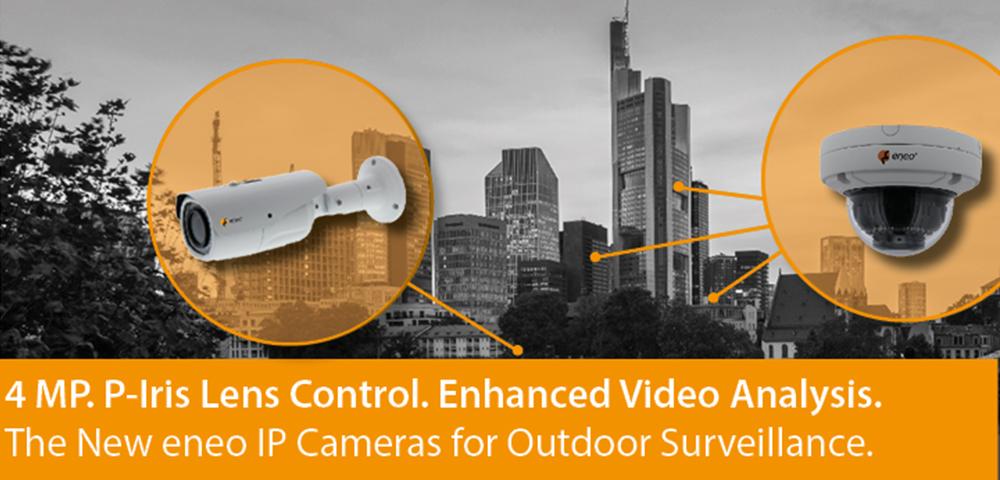 New eneo IP Cameras for Outdoor Surveillance