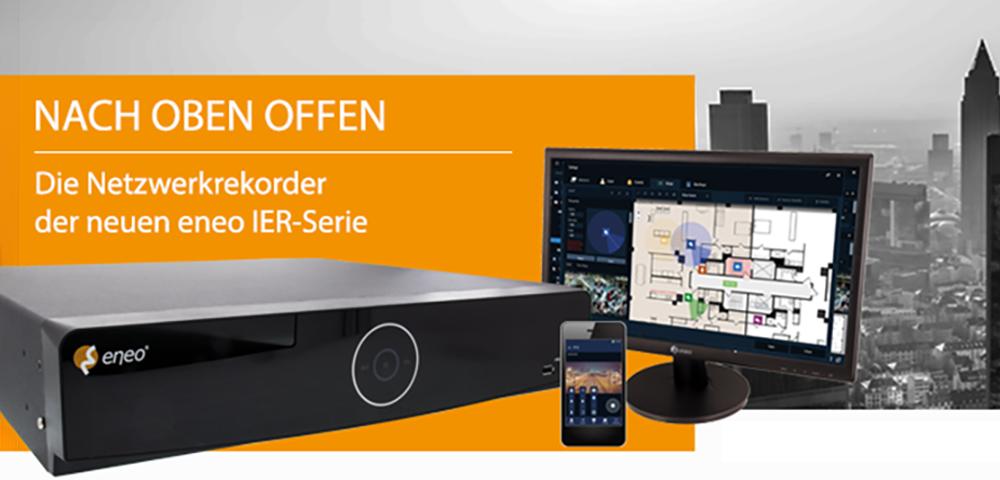 Die neuen Netzwerk Video Rekorder der eneo IER-Serie